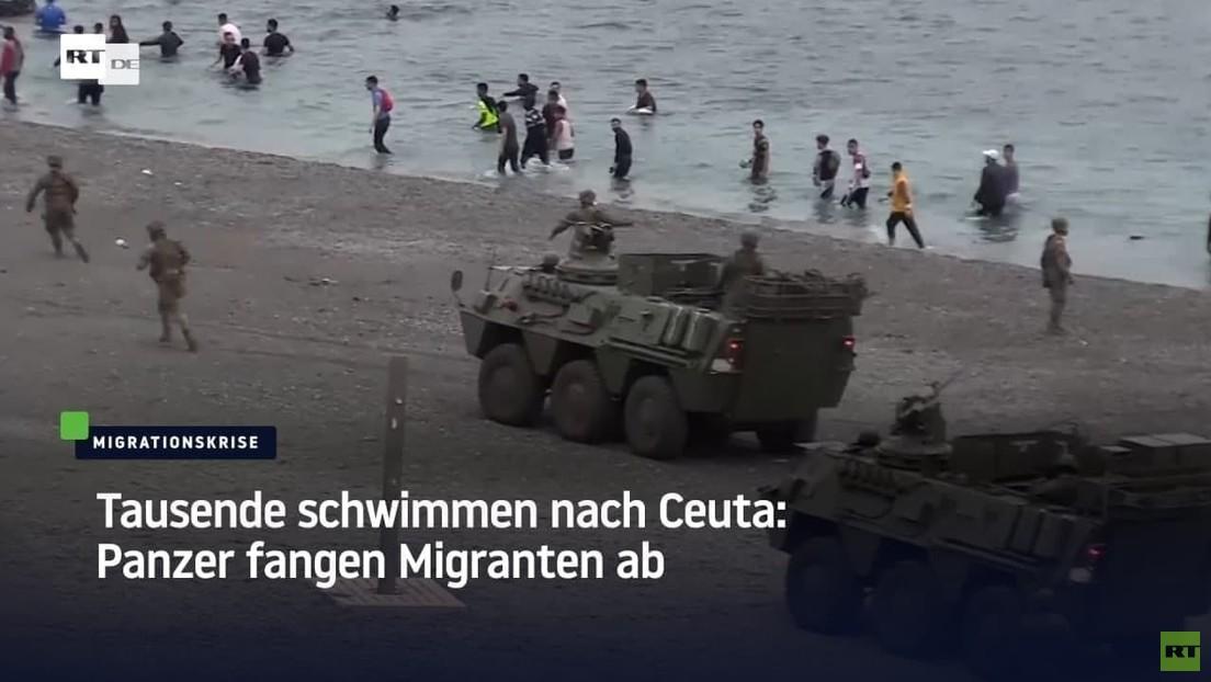 Tausende schwimmen nach Ceuta: Panzer fangen Migranten ab