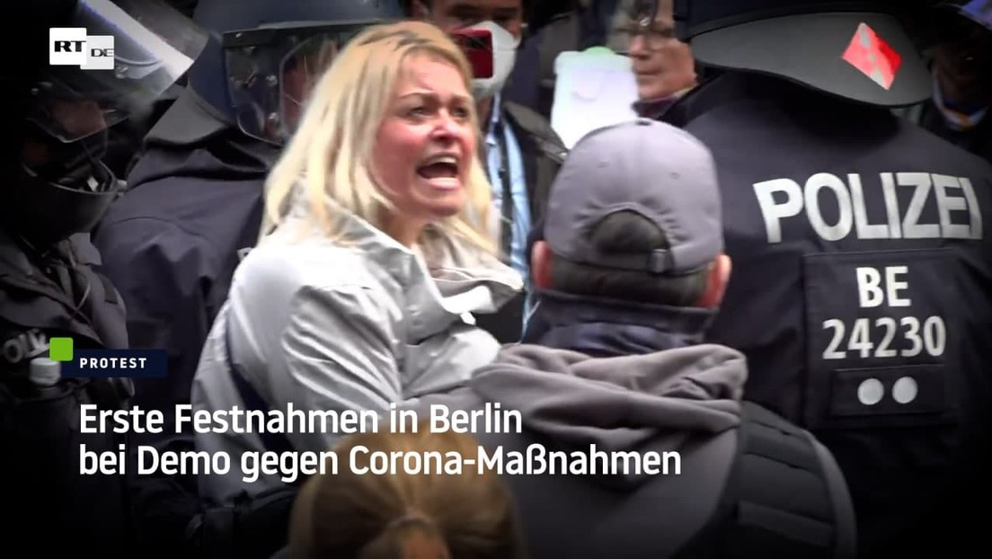 Berlin: Erste Festnahmen bei Demo gegen Corona-Maßnahmen