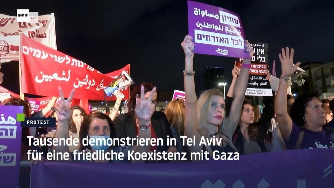 Israel: Tausende demonstrieren in Tel Aviv für eine friedliche Koexistenz mit Gaza