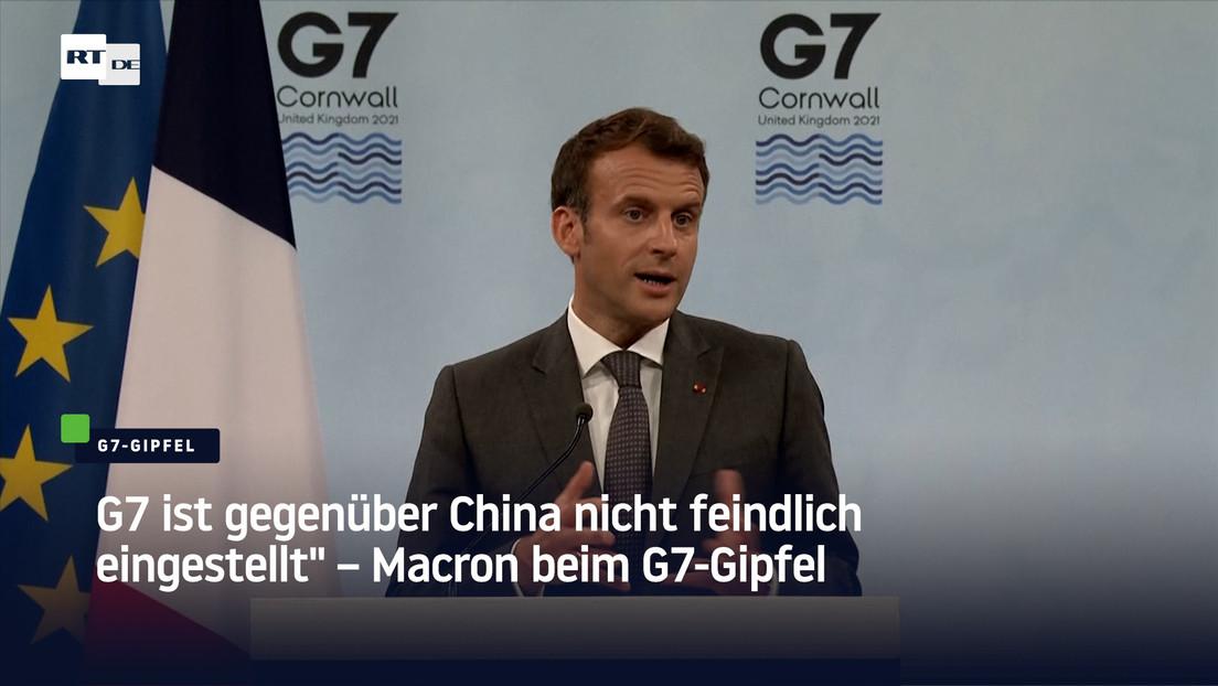 """""""G7 ist gegenüber China nicht feindlich eingestellt"""" – Macron beim G7-Gipfel"""