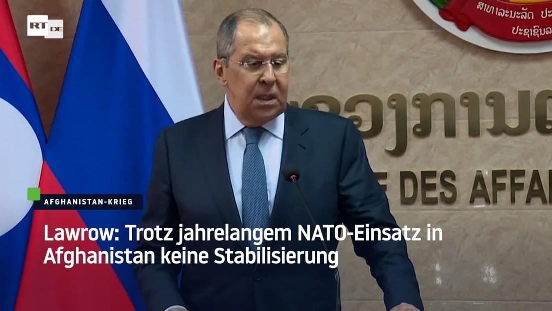 Lawrow: Trotz jahrelangem NATO-Einsatz in Afghanistan keine Stabilisierung
