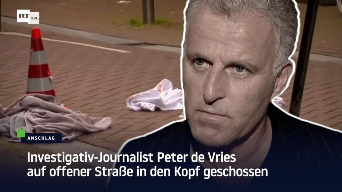 Investigativ-Journalist Peter de Vries auf offener Straße in den Kopf geschossen