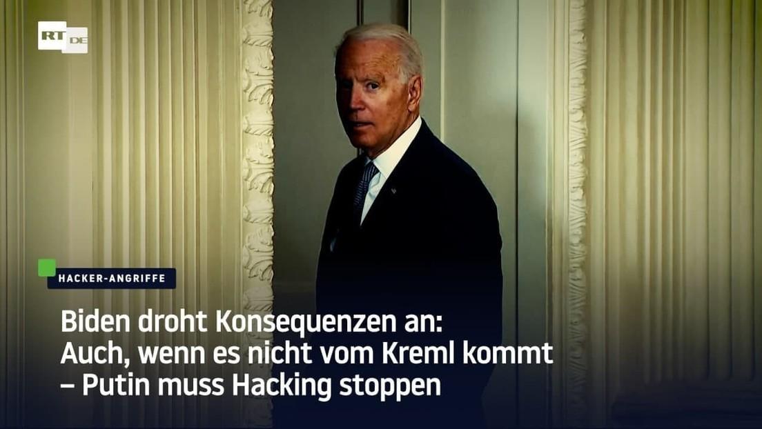 Biden droht Konsequenzen an: Auch, wenn es nicht vom Kreml kommt, Putin muss Hacking stoppen