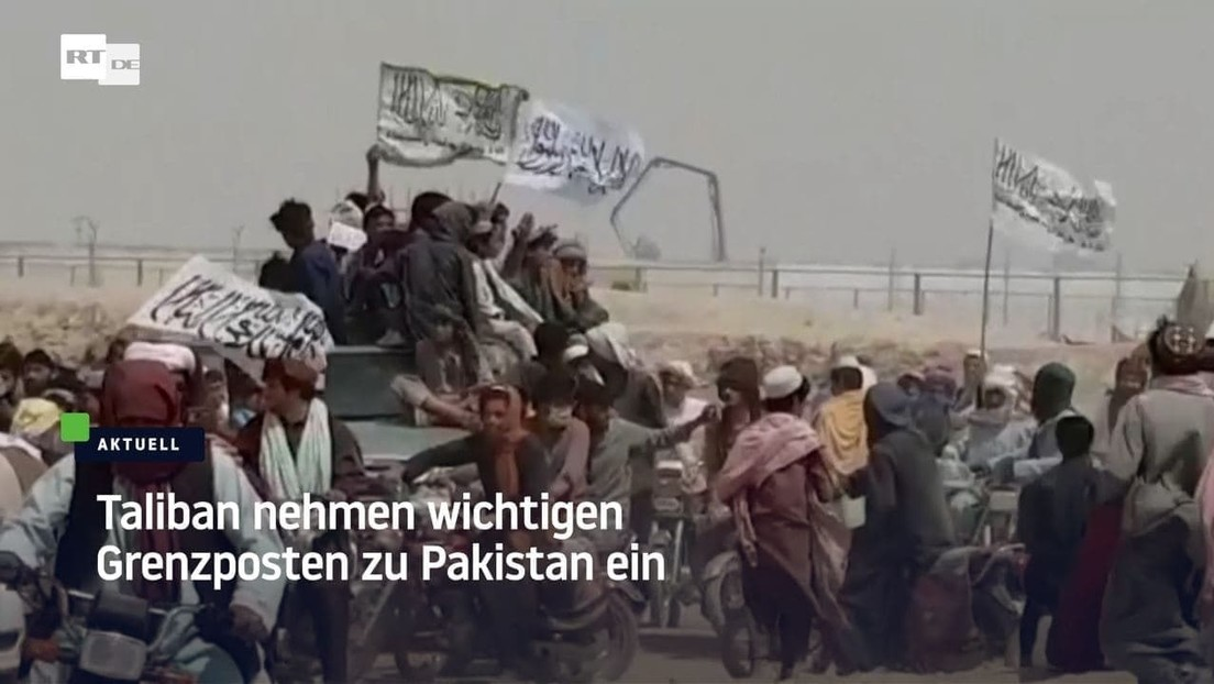 Afghanisch-pakistanische Grenze: Taliban nehmen wichtigen Grenzposten nach Pakistan ein