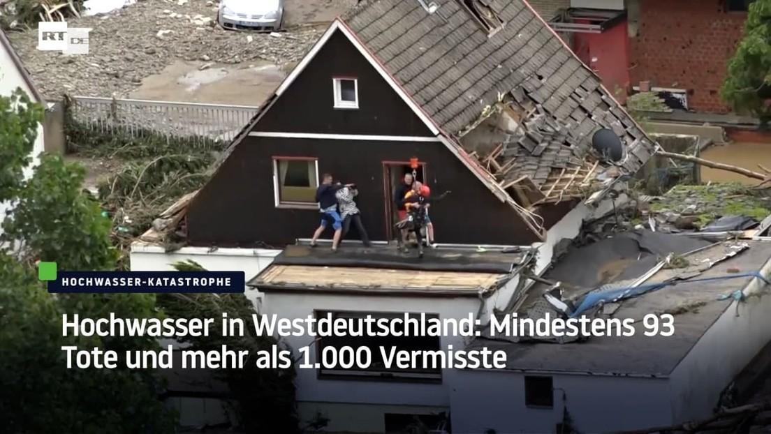 Hochwasser in Westdeutschland: Mindestens 93 Tote und mehr als 1.000 Vermisste