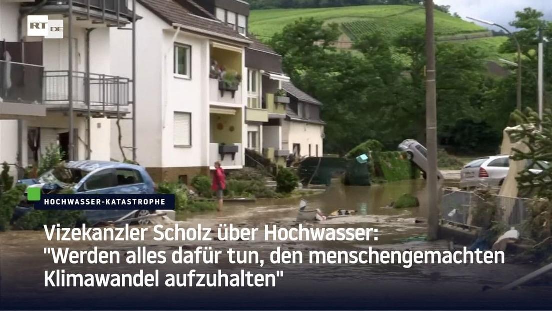 """Olaf Scholz über Hochwasser: """"Werden alles dafür tun, den menschengemachten Klimawandel aufzuhalten"""""""