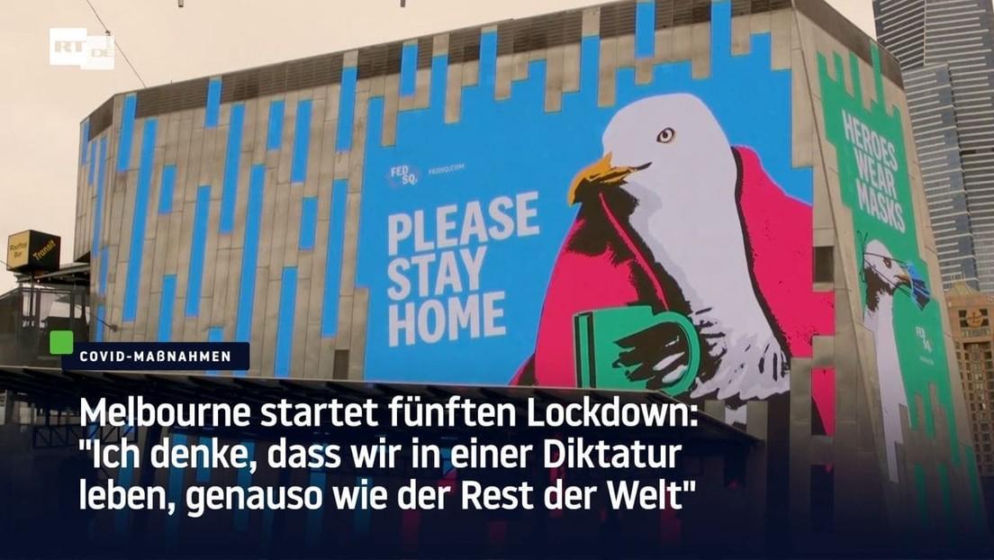 """Melbourne im fünften Lockdown: """"Wir leben in einer Diktatur, genauso wie der Rest der Welt"""""""