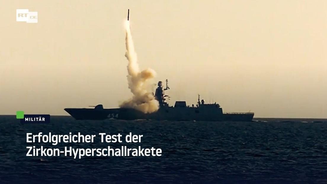 Russland testet erfolgreich Zirkon-Hyperschallrakete (Video)