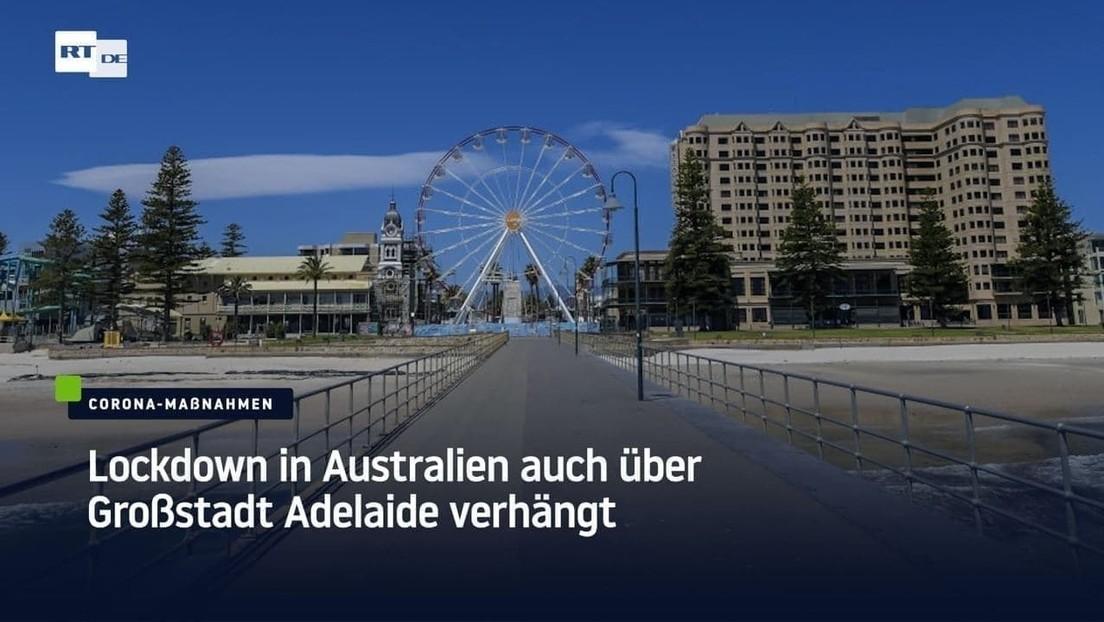 Lockdown in Australien auch über Großstadt Adelaide verhängt