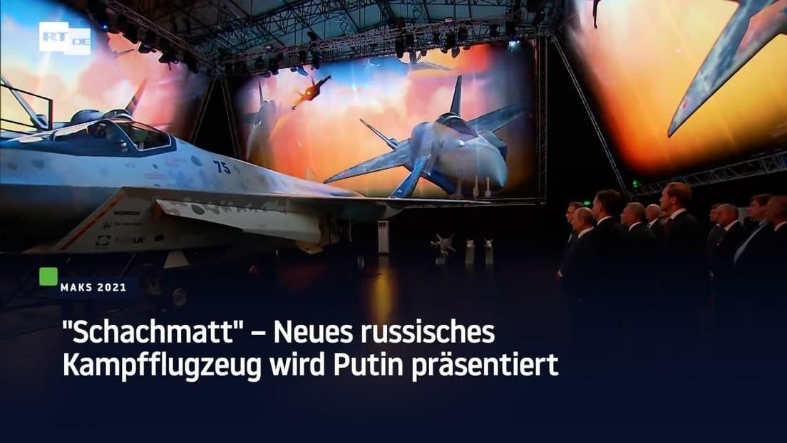 """""""Schachmatt"""" – Neues russisches Kampfflugzeug wird Putin präsentiert"""