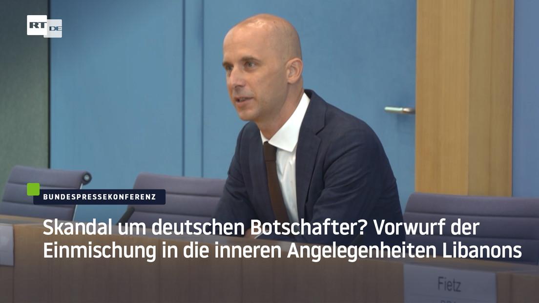 Skandal um deutschen Botschafter? Vorwurf der Einmischung in die inneren Angelegenheiten Libanons