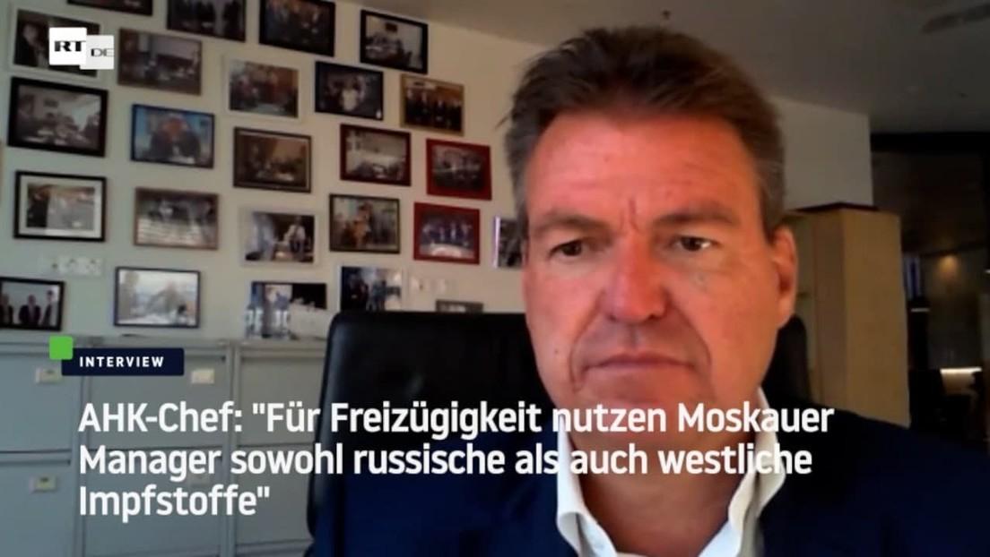 """AHK-Chef: """"Deutsche und russische Manager wünschen sich wechselseitige Anerkennung von Impfungen"""""""