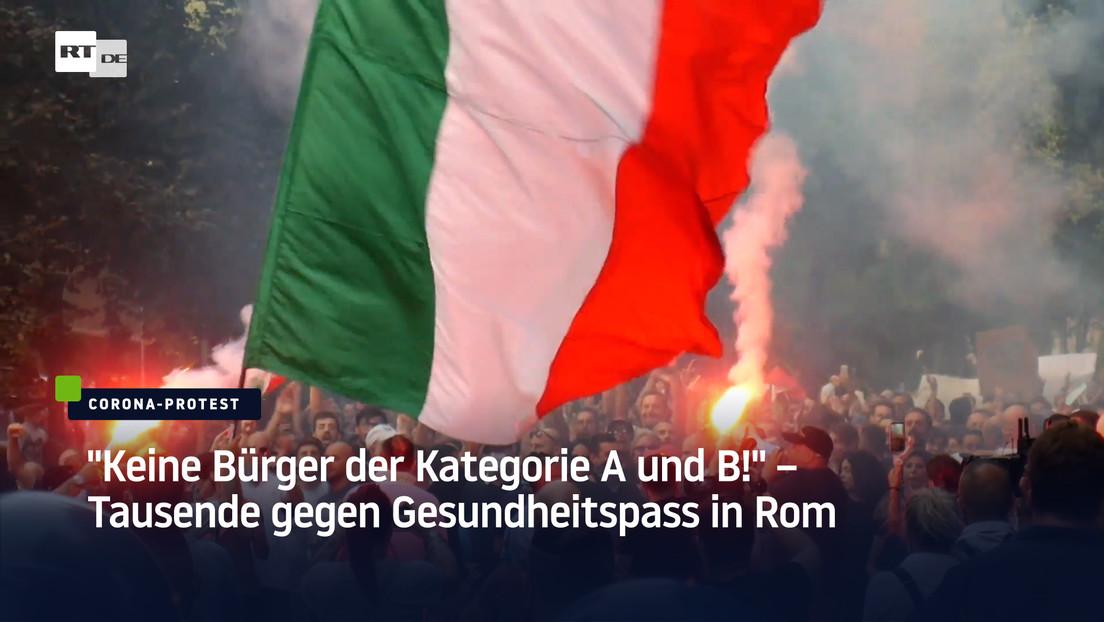 """""""Keine Bürger der Kategorie A und B!"""" – Tausende gegen Gesundheitspass in Rom"""