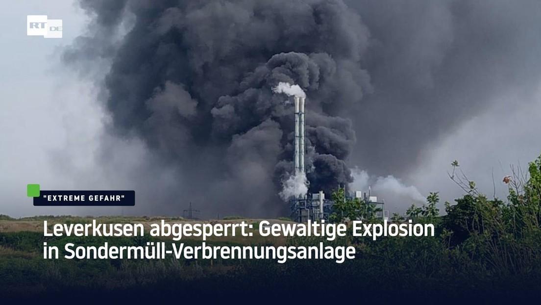 Leverkusen abgesperrt: Explosion in Sondermüll-Verbrennungsanlage