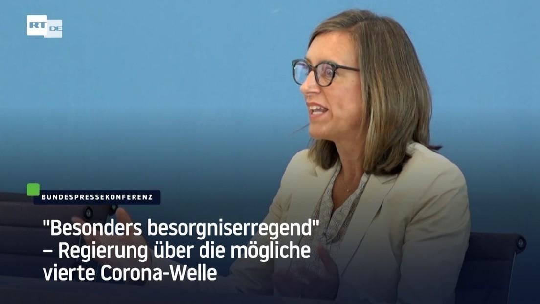 """""""Besonders besorgniserregend"""" – Regierung über mögliche vierte Corona-Welle"""