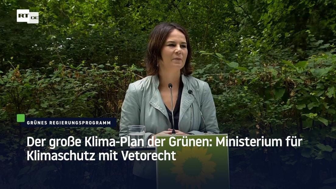 """Grünes Regierungsprogramm: Ministerium für Klimaschutz – 15 Milliarden für """"Klimaschutzhaushalt"""""""