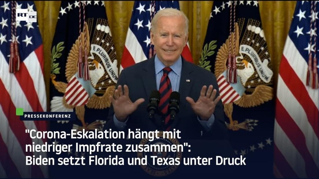 """Biden setzt Florida und Texas unter Druck: """"Corona-Eskalation hängt mit niedriger Impfrate zusammen"""""""