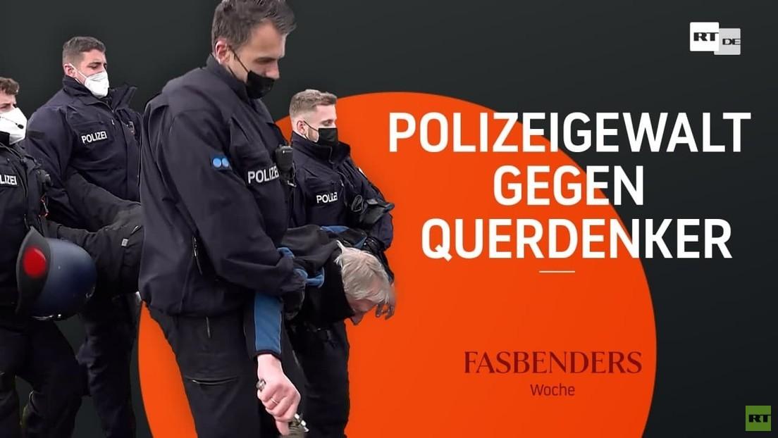 Fasbenders Woche: Polizeigewalt gegen Querdenker