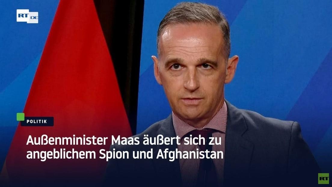 Außenminister Maas äußert sich zu angeblichem Spion und Afghanistan
