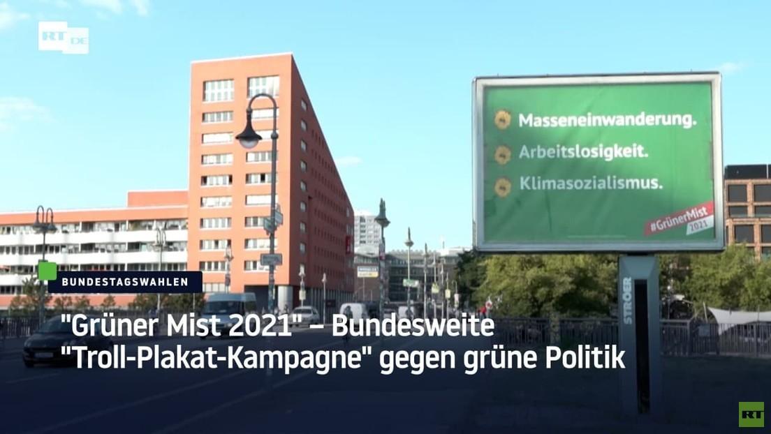 """Grüner Mist 2021"" – Bundesweite ""Troll-Plakat-Kampagne"" gegen grüne Politik"