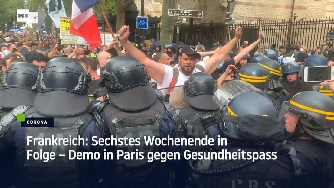 Frankreich: Sechstes Wochenende in Folge – Demo in Paris gegen Gesundheitspass