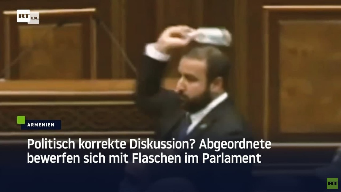 Armenische Abgeordnete bewerfen sich mit Flaschen im Parlament