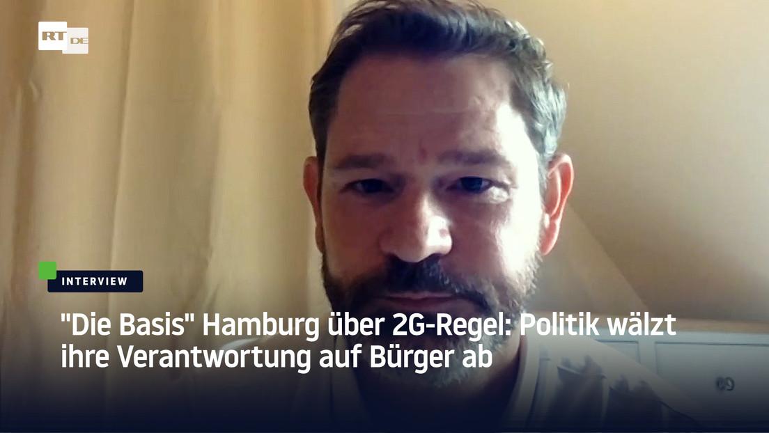 """""""Die Basis"""" Hamburg über die 2G-Regel: """"Am Ende stehen Bürger gegen Bürger"""""""