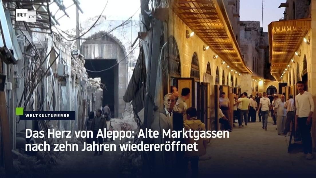 Das Herz von Aleppo: Alte Marktgassen nach zehn Jahren wiedereröffnet