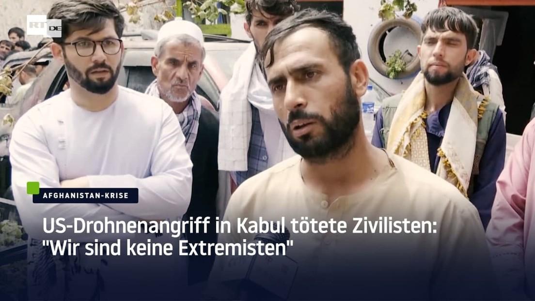 """US-Drohnenangriff in Kabul tötete Zivilisten: """"Wir sind keine Extremisten"""""""