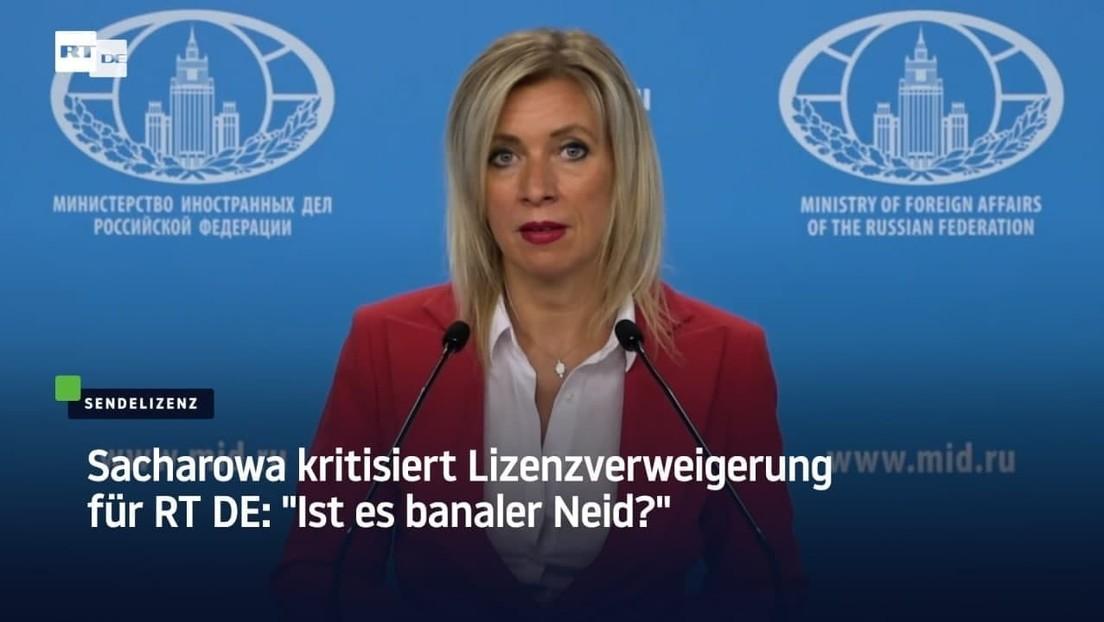 """RT-Sendelizenz verweigert, Journalistenverband freut sich – Sacharowa: """"Ist es banaler Neid?"""""""