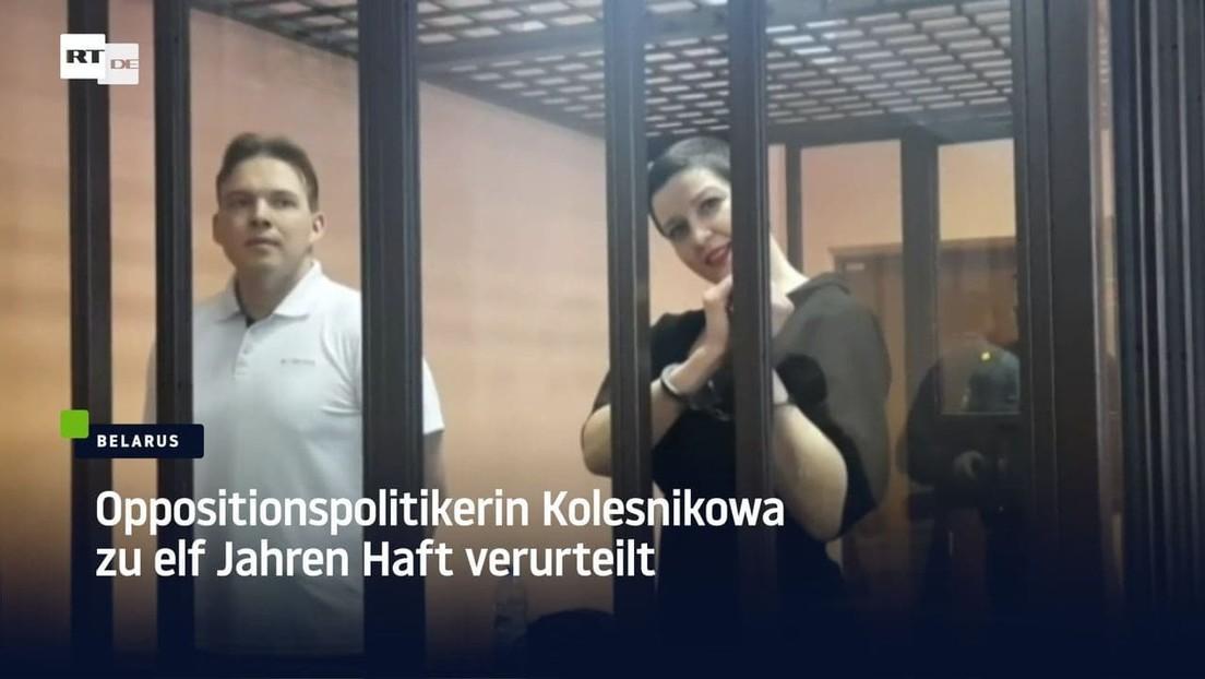 Weißrussland: Oppositionspolitikerin Kolesnikowa zu elf Jahren Haft verurteilt