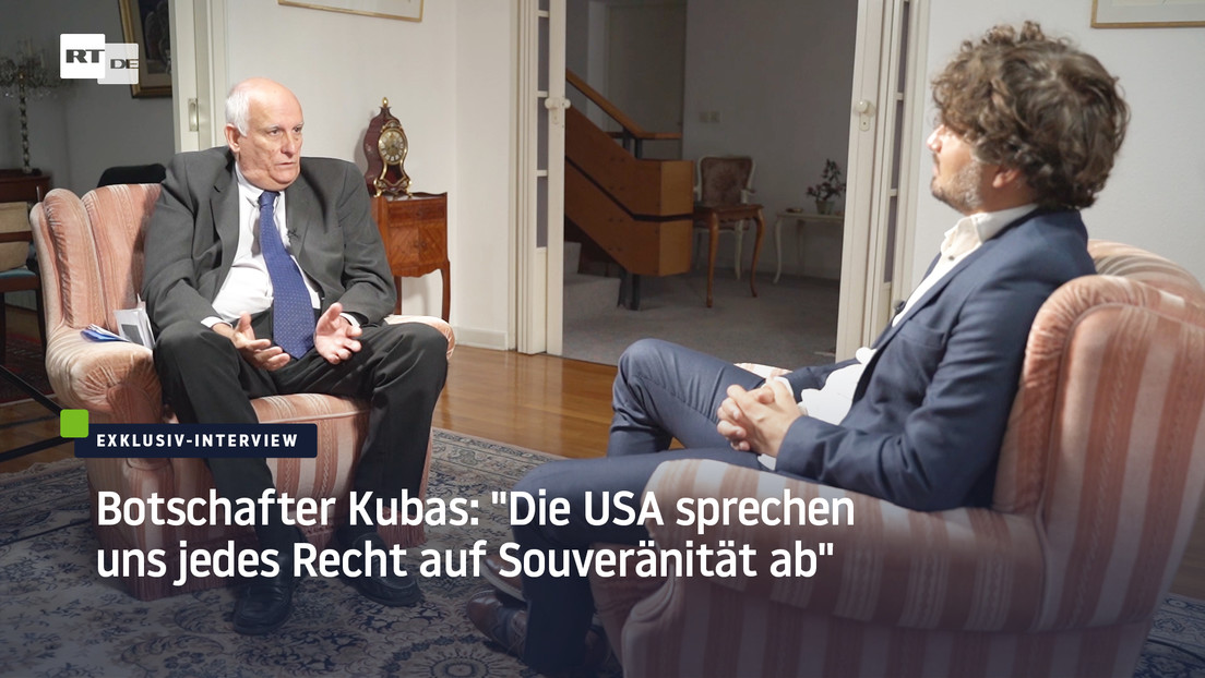 """Exklusiv-Interview mit dem Botschafter Kubas: """"Die USA sprechen uns jedes Recht auf Souveränität ab"""""""