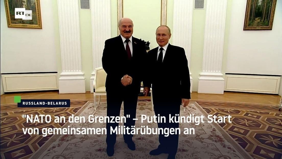 """""""NATO an den Grenzen"""" – Putin kündigt Start von gemeinsamen Militärübungen an"""