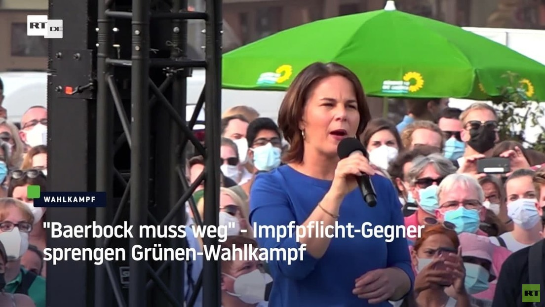 """Baerbock muss weg"" - Impfpflicht-Gegner sprengen Grünen-Wahlkampf"