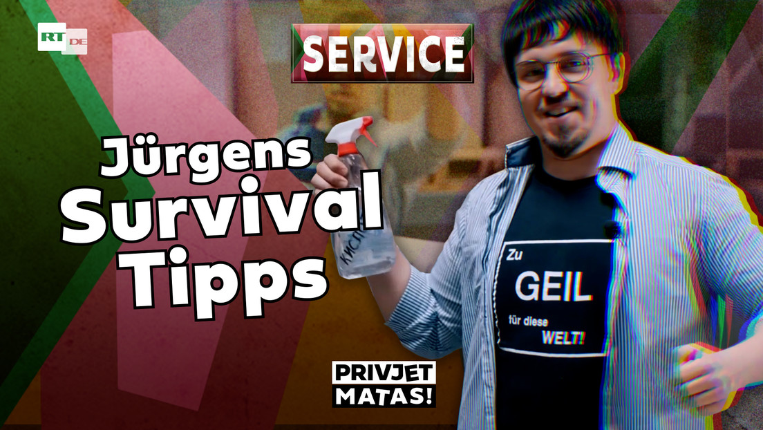 Jürgens Survival-Tipps | Privjet Matas! – Service