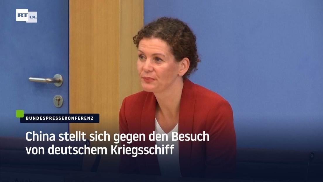 China stellt sich gegen den Besuch von deutschem Kriegsschiff