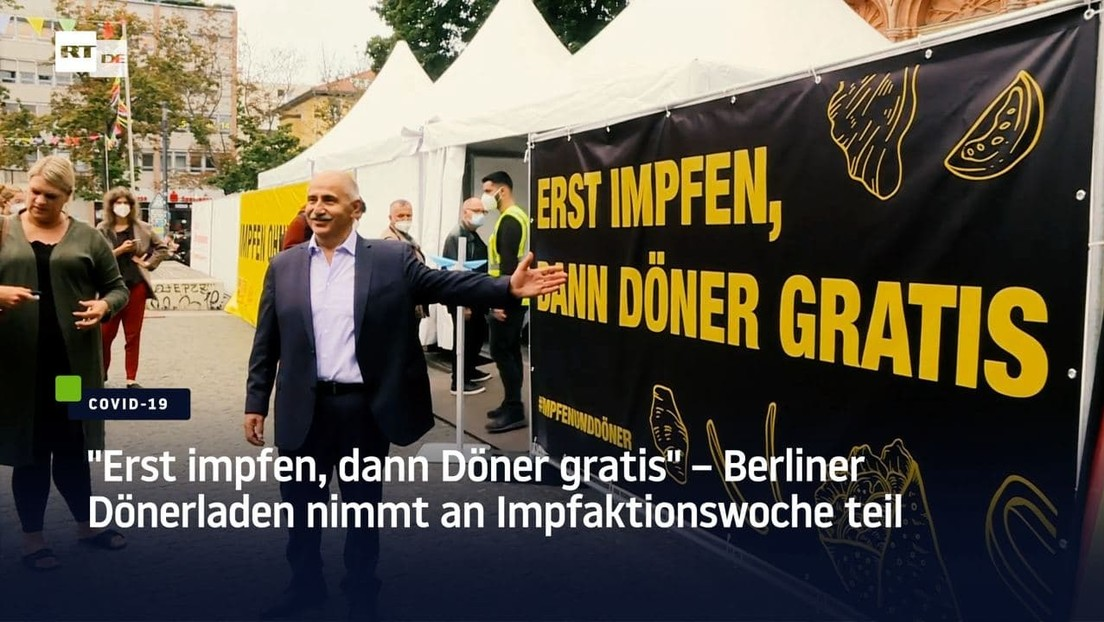 "Berlin: ""Erst impfen, dann Döner gratis"" – Dönerladen nimmt an Impfaktionswoche teil"