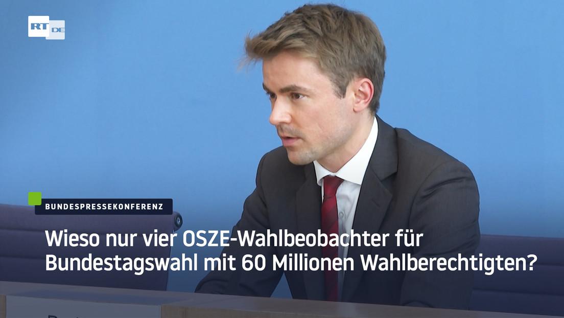 Regierung verweigert Antwort: Wieso nur vier OSZE-Wahlbeobachter für Bundestagswahl im Einsatz?