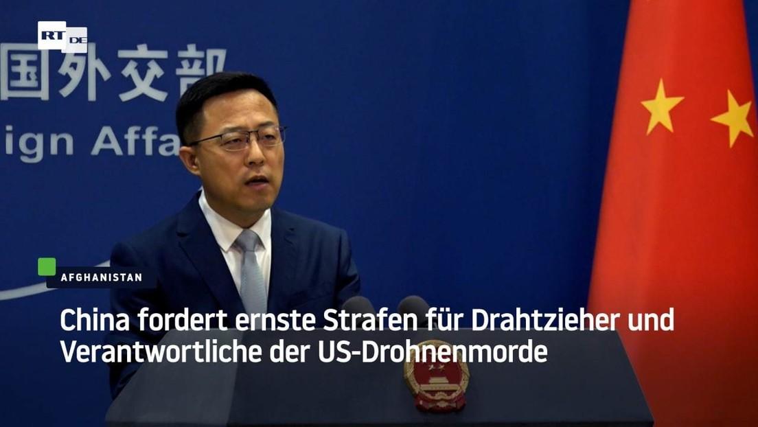 China fordert ernste Strafen für Drahtzieher und Verantwortliche der US-Drohnenmorde