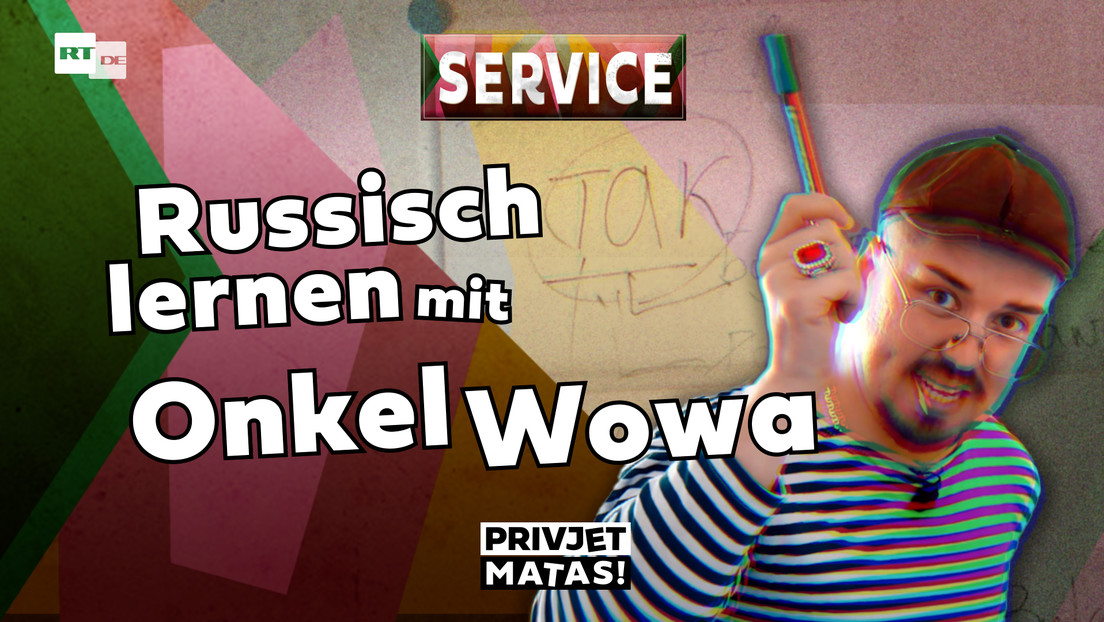 Russisch lernen mit Onkel Wowa   Privjet Matas!