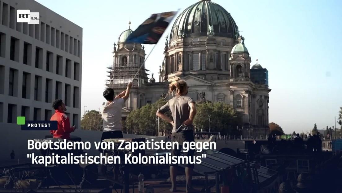 """Berlin: Bootsdemo von Zapatisten gegen """"kapitalistischen Kolonialismus"""""""