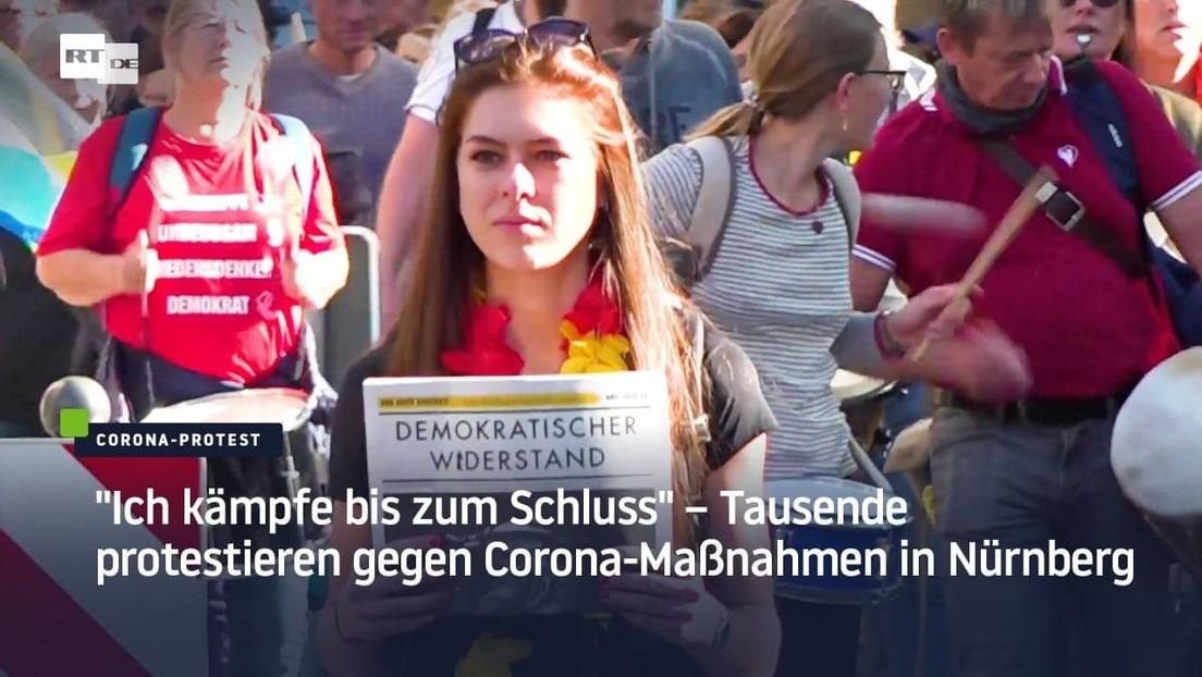 """""""Ich kämpfe bis zum Schluss"""" – Tausende protestieren gegen Corona-Maßnahmen in Nürnberg"""