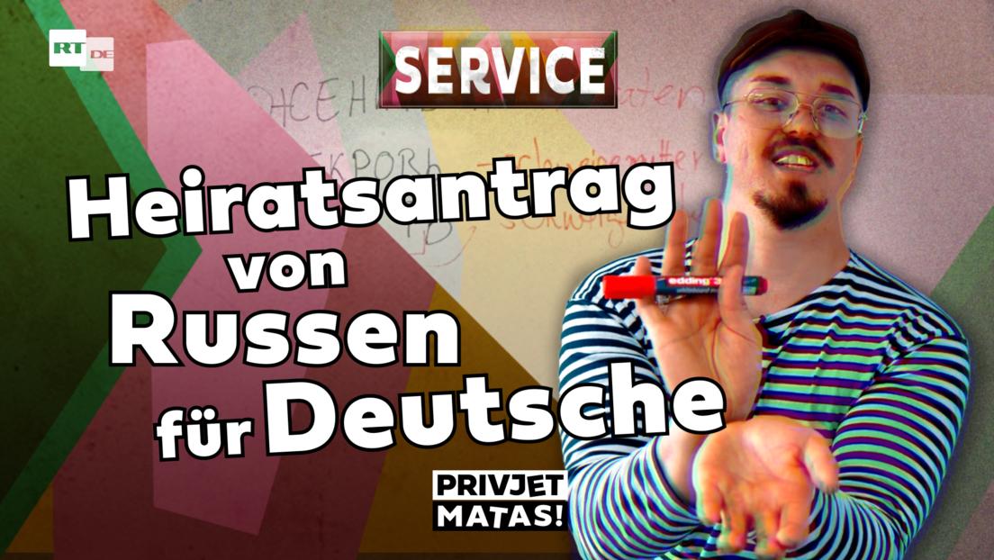 Heiratsantrag von Russen für Deutsche   Privjet Matas! - Service