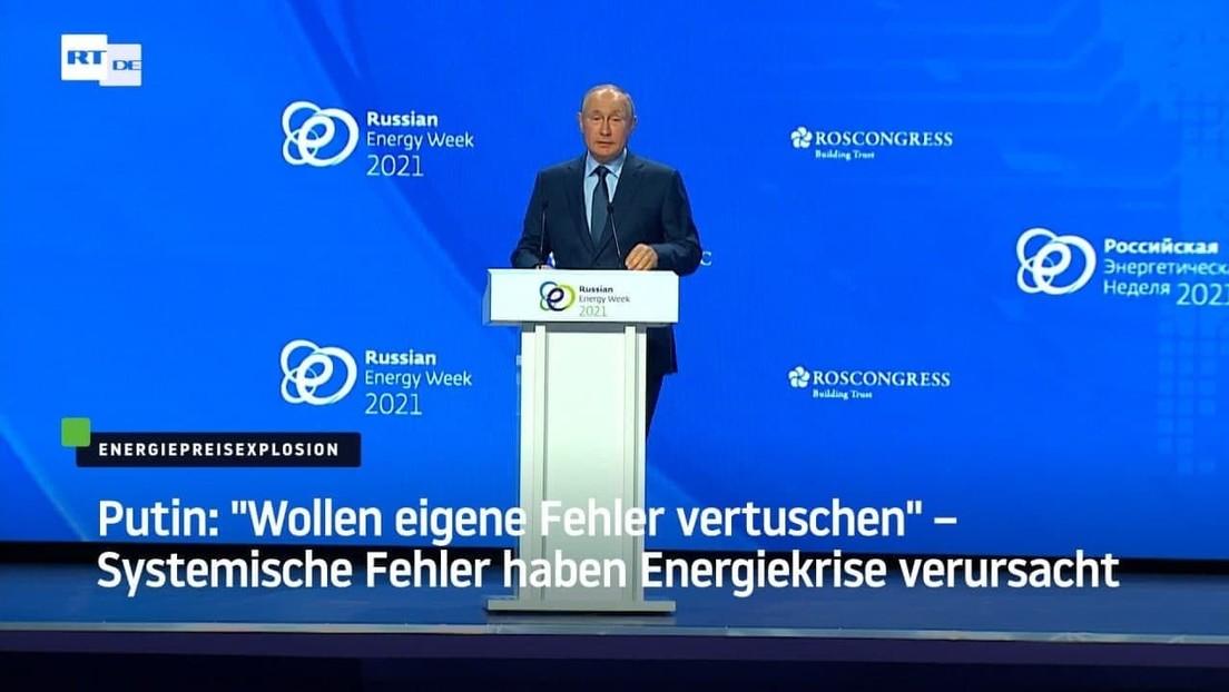 """Putin: """"Wollen eigene Fehler vertuschen"""" – Systemische Fehler haben Energiekrise in Europa verursach"""