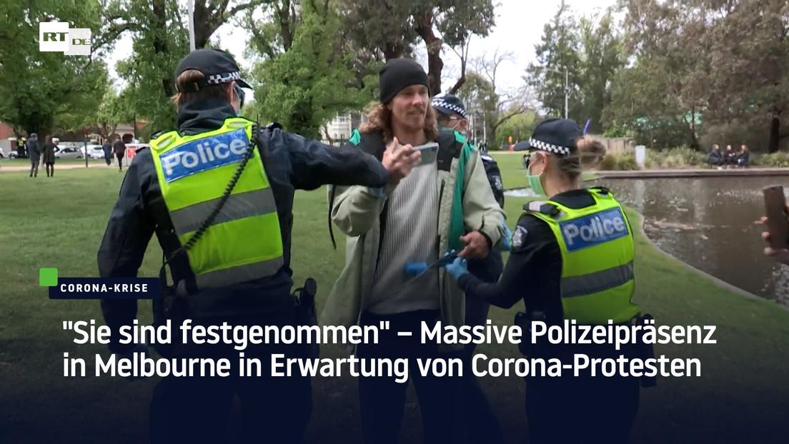 """""""Sie sind festgenommen"""" – Massive Polizeipräsenz in Melbourne in Erwartung von Corona-Protesten"""