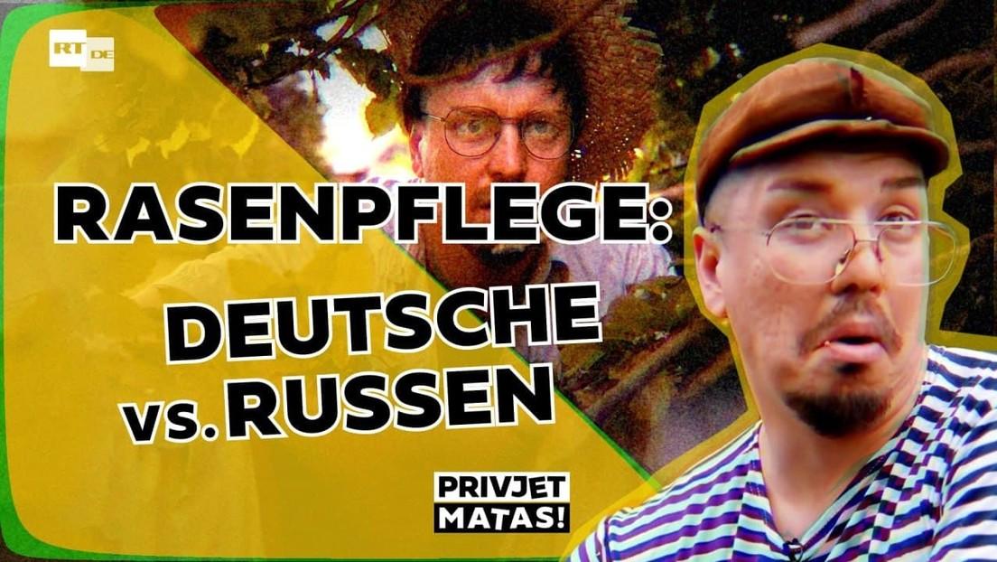 Rasenpflege: Russen vs Deutsche   Privjet Matas!