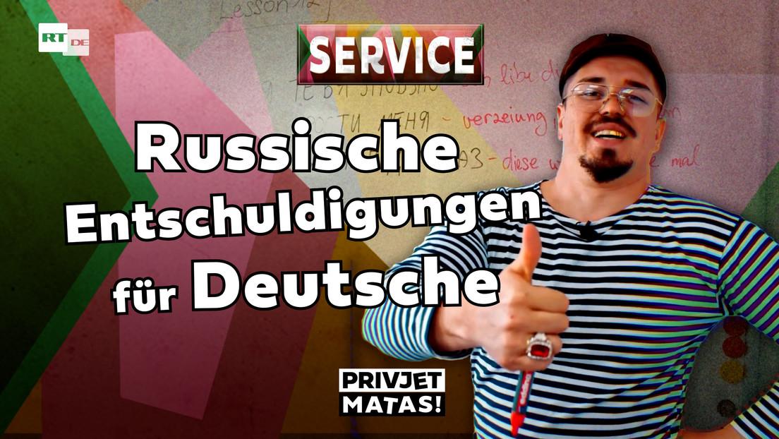 Russische Entschuldigungen für Deutsche   Privjet Matas! - Service