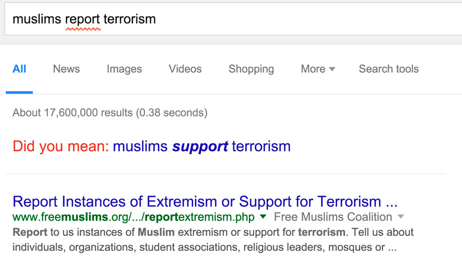 Auto-incorrect: Google changes 'Muslims report terrorism' to 'Muslims support terrorism'