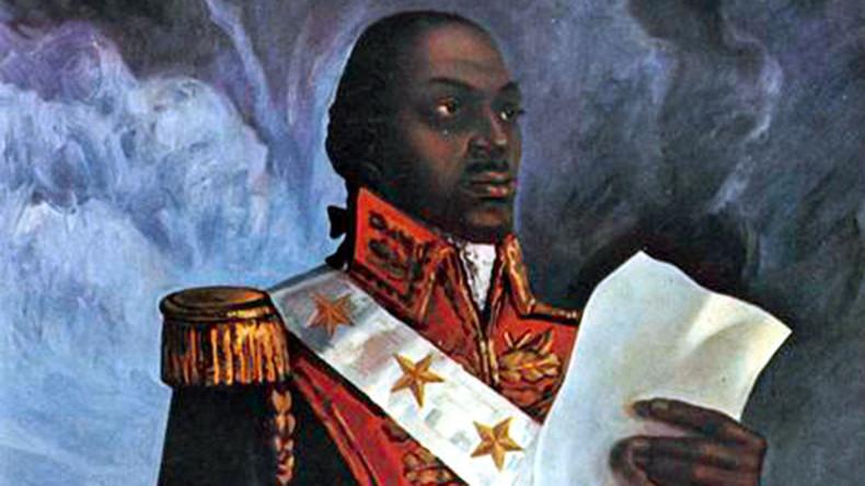Rest in Power Toussaint L'Ouverture: Saluting Haiti's triumph against colonialism