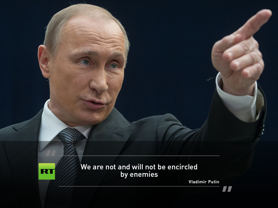 The Russian President Categorically Denied That Russia Is Encircled By Enemies Saying It Would Be Impossible For Such A Thing To Happen Putin Pointed